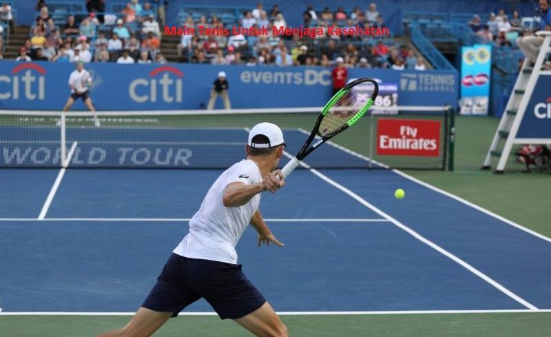 Main Tenis Untuk Menjaga Kesehatan